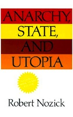 Robert Nozick. Anarchy, State and Utopia